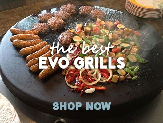 The Best Evo Grills - Shop Now